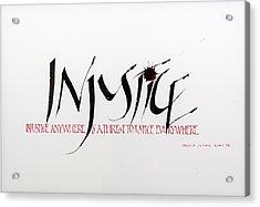 Injustice Acrylic Print by Nina Marie Altman
