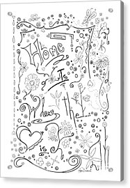 Inspirational Quote Black And White Typography Art Home Is Where The Heart Is By Megan Duncanson Acrylic Print by Megan Duncanson