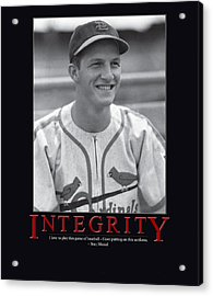 Integrity Stan Musial Acrylic Print by Retro Images Archive