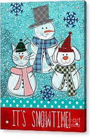 It's Snowtime Acrylic Print by Linda Woods