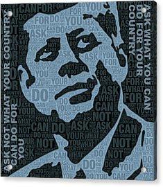 John F Kennedy And Quote Acrylic Print by Tony Rubino