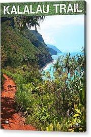 Kalalau Trail On Kauai Acrylic Print by Joseph J Stevens