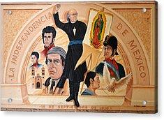 La Independencia De Mexico Acrylic Print by Christine Till