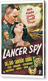 Lancer Spy, George Sanders, Dolores Del Acrylic Print by Everett