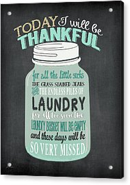Laundry Jar Thankful Acrylic Print by Jo Moulton