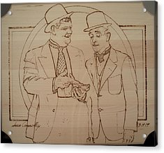 Laurel And Hardy - Thicker Than Water Acrylic Print by Sean Connolly