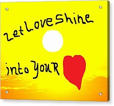 Let Love Shine Acrylic Print by Earnestine Clay