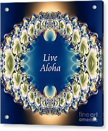 Live Aloha Acrylic Print by Renee Trenholm