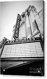 Los Angeles Theatre Sign In Black And White Acrylic Print by Paul Velgos