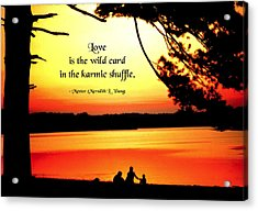 Love Is The Wild Card Acrylic Print by Mike Flynn