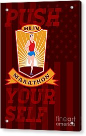 Marathon Runner Push Yourself Poster Front Acrylic Print by Aloysius Patrimonio