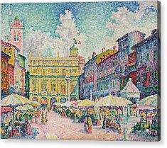 Market Of Verona Acrylic Print by Paul Signac