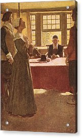 Mary Dyer Brought Before Governor Endicott, Illustration From The Hanging Of Mary Dyer By Basil Acrylic Print by Howard Pyle