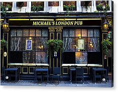 Michael's London Pub Acrylic Print by David Pyatt