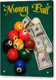 Money Ball Acrylic Print by Frederick Kenney