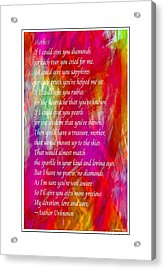 Mother If I Could Give You 2 Acrylic Print by Barbara Griffin