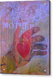 Mother's Heart Acrylic Print by Tilly Strauss