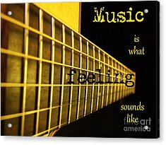 Music Is Acrylic Print by Andrea Anderegg