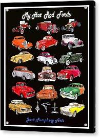 My Hot Rod Ford Poster Acrylic Print by Jack Pumphrey