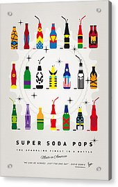 My Super Soda Pops No-00 Acrylic Print by Chungkong Art