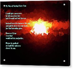 My Way Of Saying I Love You  Acrylic Print by Jeff Swan