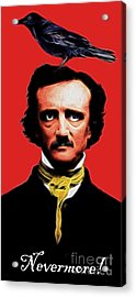 Nevermore - Edgar Allan Poe - Electric Acrylic Print by Wingsdomain Art and Photography