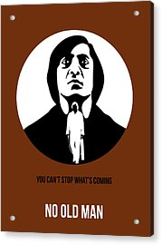 No Country For Old Man Poster 4 Acrylic Print by Naxart Studio