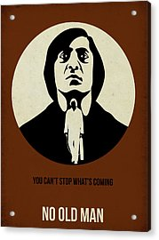 No Country For Old Man Poster Acrylic Print by Naxart Studio