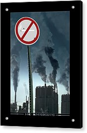 No Smoking Acrylic Print by Mike McGlothlen