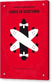 No188 My The Lords Of Dogtown Minimal Movie Poster Acrylic Print by Chungkong Art