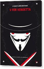 No319 My V For Vendetta Minimal Movie Poster Acrylic Print by Chungkong Art