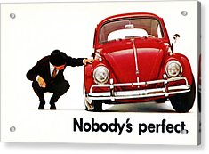 Nobodys Perfect - Volkswagen Beetle Ad Acrylic Print by Georgia Fowler