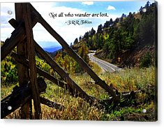 Not All Who Wander Acrylic Print by Mike Flynn