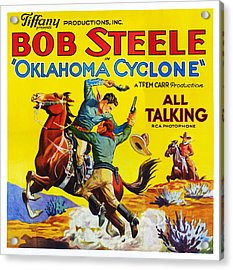 Oklahoma Cyclone, Us Lobbycard, Bob Acrylic Print by Everett