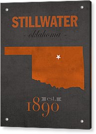 Oklahoma State University Cowboys Stillwater College Town State Map Poster Series No 084 Acrylic Print by Design Turnpike