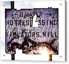 Old Danger Acrylic Print by Bob Orsillo