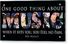 One Good Thing About Music Acrylic Print by Tom Roderick