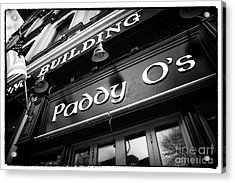Paddy O's Acrylic Print by John Rizzuto