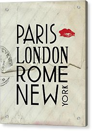 Paris London Rome And New York Acrylic Print by Jaime Friedman