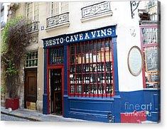 Paris Wine Shop Resto Cave A Vins - Paris Street Architecture Photography Acrylic Print by Kathy Fornal