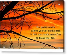 Patting Yourself On The Back Acrylic Print by Mike Flynn