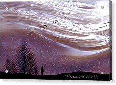Peace On Earth Acrylic Print by Holly Kempe
