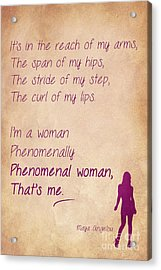 Phenomenal Woman Quotes 1 Acrylic Print by Nishanth Gopinathan