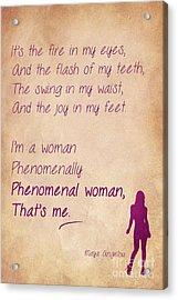 Phenomenal Woman Quotes 2 Acrylic Print by Nishanth Gopinathan
