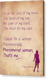 Phenomenal Woman Quotes 4 Acrylic Print by Nishanth Gopinathan