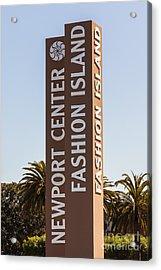 Photo Of Fashion Island Sign In Newport Beach Acrylic Print by Paul Velgos