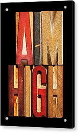 Phrase Aim High Acrylic Print by Donald  Erickson