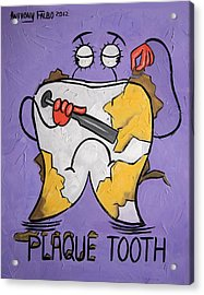 Plaque Tooth Acrylic Print by Anthony Falbo