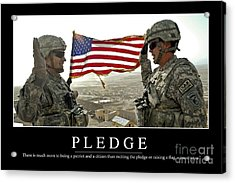 Pledge Inspirational Quote Acrylic Print by Stocktrek Images