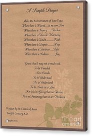 Pope Francis St. Francis Simple Prayer Organic Faith Acrylic Print by Desiderata Gallery
